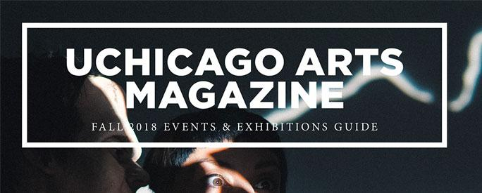 Cover image of the UChicago Arts Magazine Fall 2018