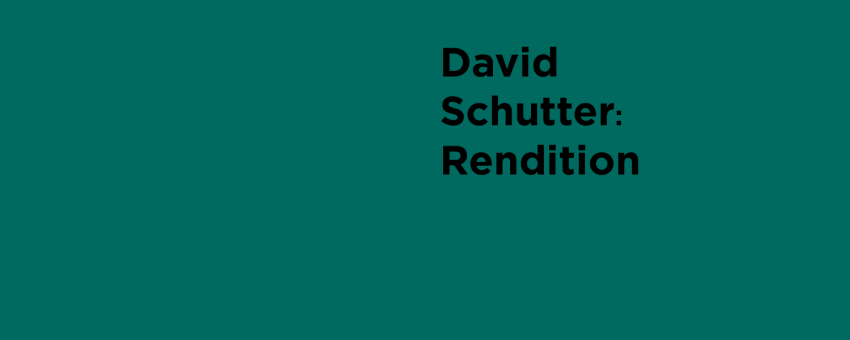 David Schutter: Rendition