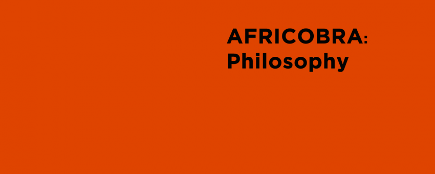 AFRICOBRA: Philosophy